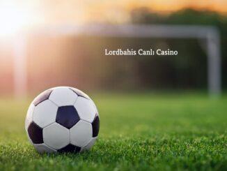 Lordbahis Canlı Casino